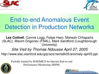 End-to-end Anomalous Event Detection in Production Networks