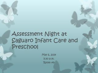 Assessment Night at Saguaro Infant Care and Preschool
