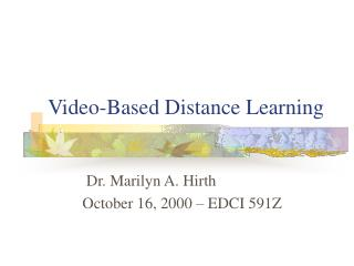 Video-Based Distance Learning