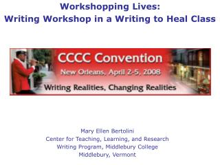 Workshopping Lives: Writing Workshop in a Writing to Heal Class