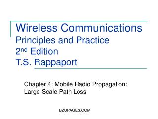 Wireless Communications Principles and Practice 2 nd  Edition T.S. Rappaport