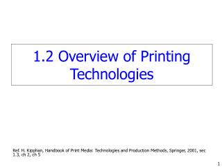 1.2 Overview of Printing Technologies