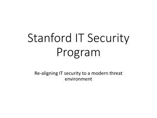 Stanford IT Security Program
