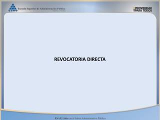 REVOCATORIA DIRECTA