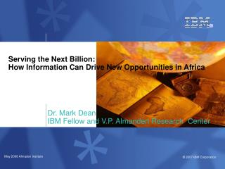 Serving the Next Billion: How Information Can Drive New Opportunities in Africa