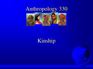 Anthropology 330