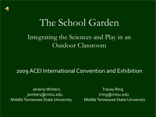 The School Garden Integrating the Sciences and Play in an Outdoor Classroom