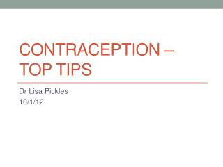 Contraception   top tips