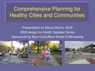 Comprehensive Planning for Healthy Cities and Communities