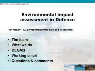 Environmental impact assessment in Defence