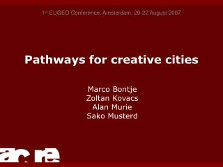 Pathways for creative cities