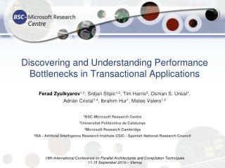 Discovering and Understanding Performance Bottlenecks in Transactional Applications