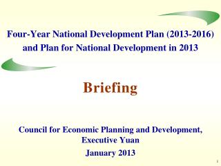 Four-Year National Development Plan (2013-2016) and Plan for National Development in 2013