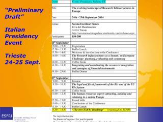 """ P reliminary Draft "" Italian Presidency Event Trieste 24-25 Sept ."