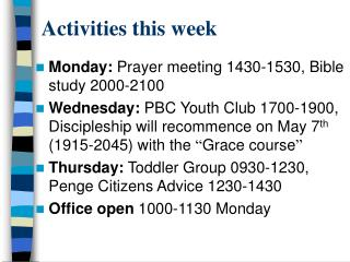 Activities this week