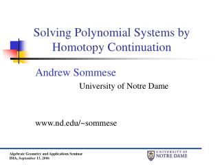 Solving Polynomial Systems by Homotopy Continuation