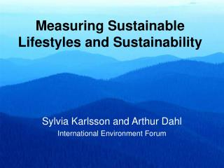 Measuring Sustainable Lifestyles and Sustainability
