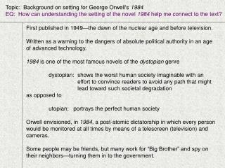 Topic:  Background on setting for George Orwell's  1984