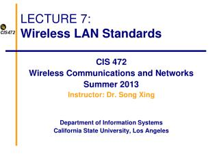 LECTURE 7: Wireless LAN Standards