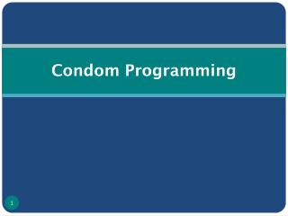 Condom Programming