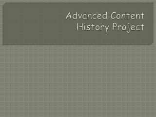 Advanced Content History Project