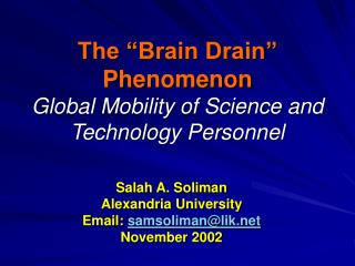 The  Brain Drain  Phenomenon Global Mobility of Science and Technology Personnel