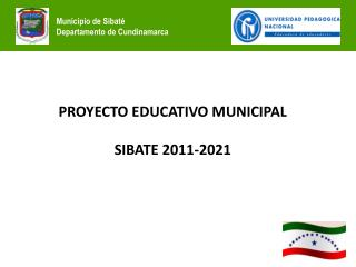PROYECTO EDUCATIVO MUNICIPAL SIBATE 2011-2021