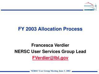 FY 2003 Allocation Process