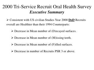 2000 Tri-Service Recruit Oral Health Survey Executive Summary