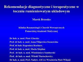 Rekomendacje diagnostyczne i terapeutyczne w toczniu rumieniowatym układowym