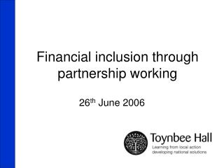 Financial inclusion through partnership working