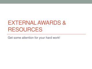 External Awards & Resources