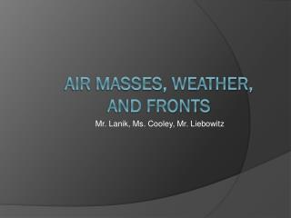 Air masses, weather, and fronts