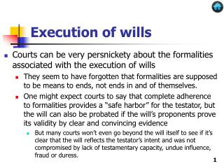 Execution of wills