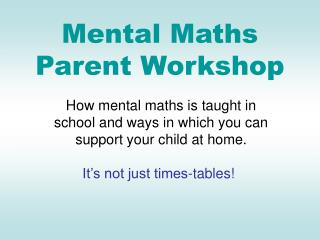Mental Maths Parent Workshop