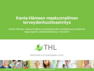 Kanta-Hämeen maakunnallinen terveydenhuoltoselvitys