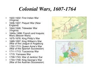 Colonial Wars, 1607-1764