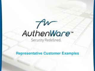 Representative Customer Examples