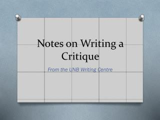 Notes on Writing a Critique