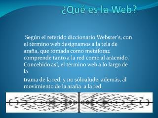 ¿ Qué es la Web?