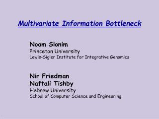 Multivariate Information Bottleneck