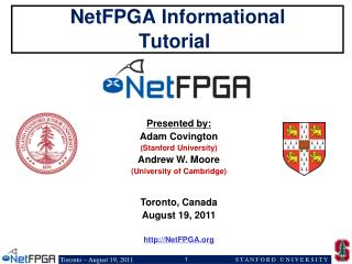 NetFPGA Informational Tutorial