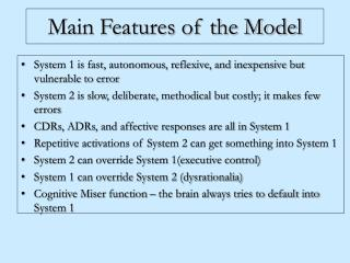Main Features of the Model