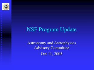 NSF Program Update