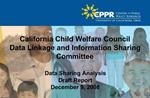 California Child Welfare Council Data Linkage and Information Sharing Committee
