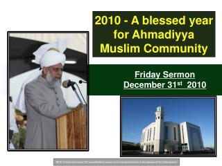 Friday Sermon December 31 st 2010