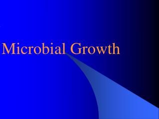 Microbial Growth