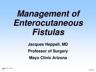 Management of  Enterocutaneous Fistulas