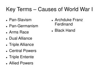 Key Terms – Causes of World War I