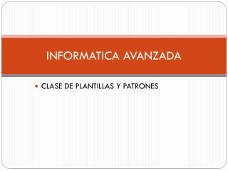 INFORMATICA AVANZADA